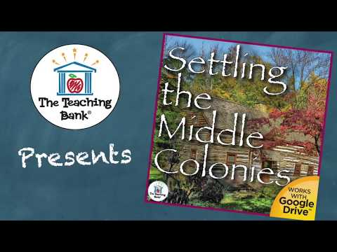 Settling the Middle Colonies US History Unit