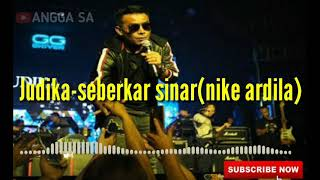 Download Mp3 Judika Seberkas Sinar Nike Ardila