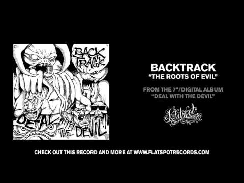 Backtrack - The Roots Of Evil