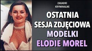 SPRAWA ELODIE MOREL | KAROLINA ANNA