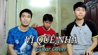 Vị quê nhà | Guitar cover | Noo Phước Thịnh ft. Lou Hoàng - An Nguy & Jeremy Maman