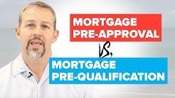 Mortgage Pre-Approval vs. Mortgage Pre-Qualification