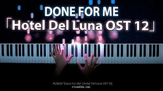 Done For Me - PUNCH (펀치) Hotel Del Luna OST 12 - Piano Cover [호텔 델루나 OST Part 12]