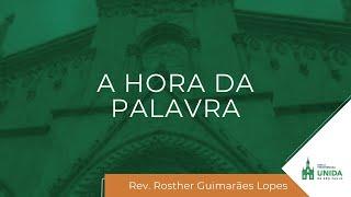 A Supremacia Espiritual de Cristo - A HORA DA PALAVRA - 12/04/2021