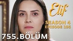Elif 755. Bölüm (Sezon Finali) | Season 4 Episode 195