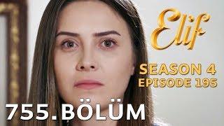 Video Elif 755. Bölüm (Sezon Finali) | Season 4 Episode 195 download MP3, 3GP, MP4, WEBM, AVI, FLV Agustus 2018