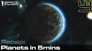 Space Engineers - Everything about planets in 5mins.. (almost)