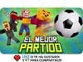 EL MEJOR PARTIDO DE FÚTBOL!    Minecraft Sports - Deportes con Exo, Sarinha, Macundra y Luh