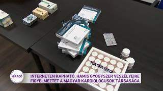 Interneten kapható, hamis gyógyszer veszélyeire figyelmeztet a Magyar Kardiológusok Társasága