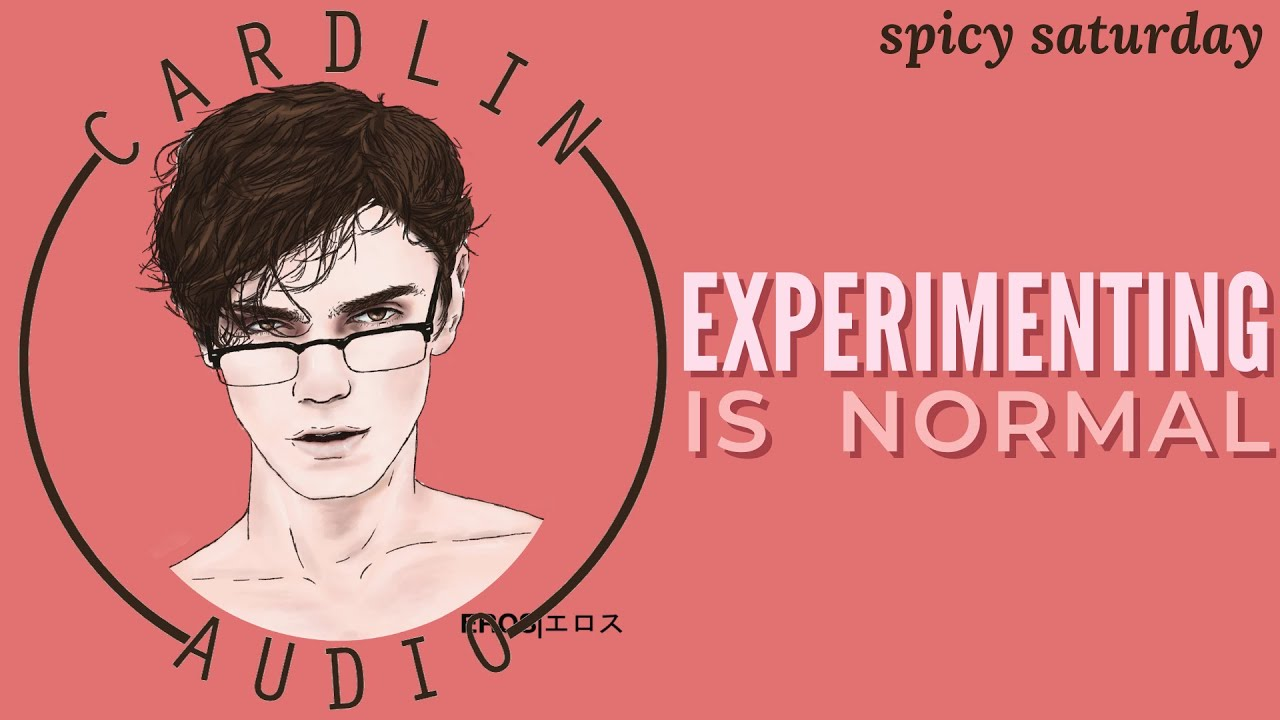 ASMR Voice: Experimenting Is Normal [Spicy Saturday Preview]