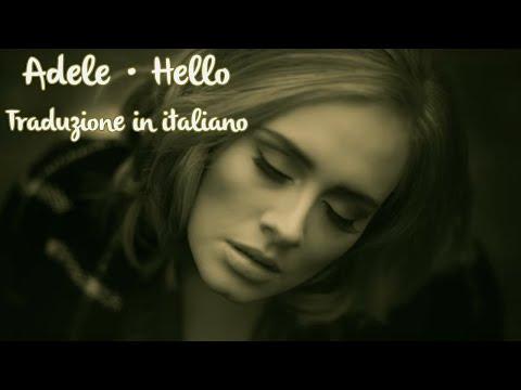 Adele - Hello (TRADUZIONE IN ITALIANO)