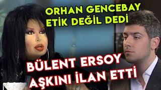 Bülent Ersoy, Armağan Uzun'a AŞKINI İLAN Etti, Orhan Gencebay Etik Değil Dedi