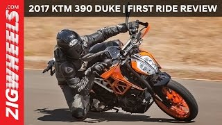 2017 KTM 390 Duke | First Ride Review | ZigWheels.com