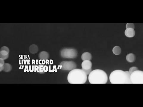 Sutra - Aureola (Pirámide Recording Session)