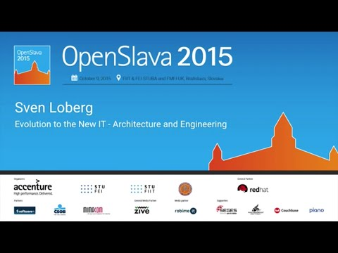 Sven Loberg (Accenture): Evolution to the New IT - Architecture and Engineering
