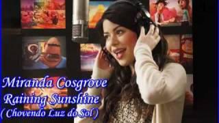 Miranda Cosgrove - Raining Sunshine