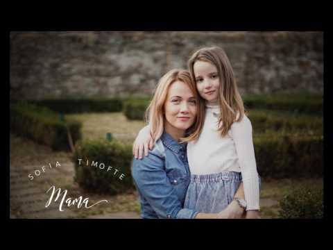 Sofia Timofte - Mama (Official Audio)