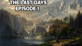 The Last Days Mod Episode 1 Troll Slayer!