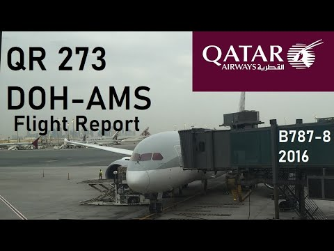 ✈️ FLIGHT REPORT ✈️ Qatar Airways - Doha to Amsterdam - Boeing 787-8