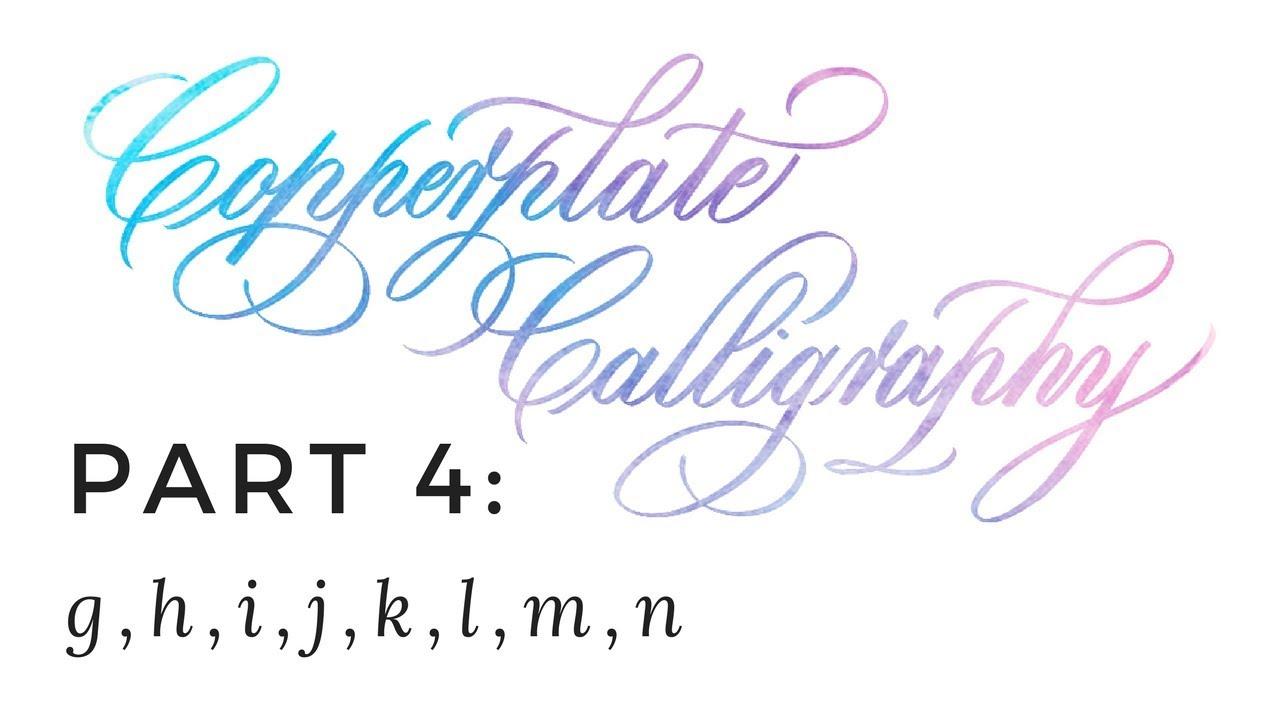Copperplate Calligraphy 4 Of 7 G H I J K L M N