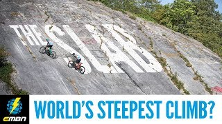 The World's Steepest Climb? | Extreme E-Bike Climbing Challenge: The Slab