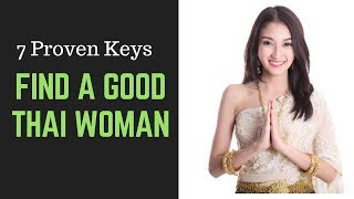 Finding a Good Thai Woman