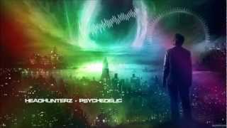 Headhunterz - Psychedelic [HQ Original]