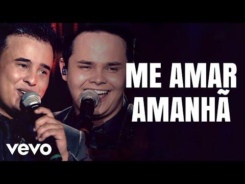 Matheus & Kauan - Me Amar Amanhã