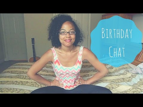Getting Older | Birthday Chat