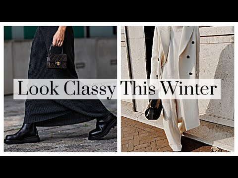 How To Look Classy This Winter 2021 - WITH PHOTOS