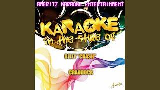 "Rub It In (In the Style of Billy ""Crash"" Craddock) (Karaoke Version)"