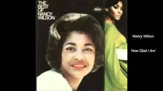 NANCY WILSON - How Glad I Am