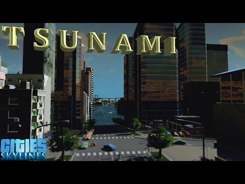 Tsunami 2 - Cities Skylines |