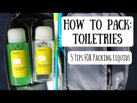 Packing Toiletries | Tips & Tricks for Traveling with Liquids