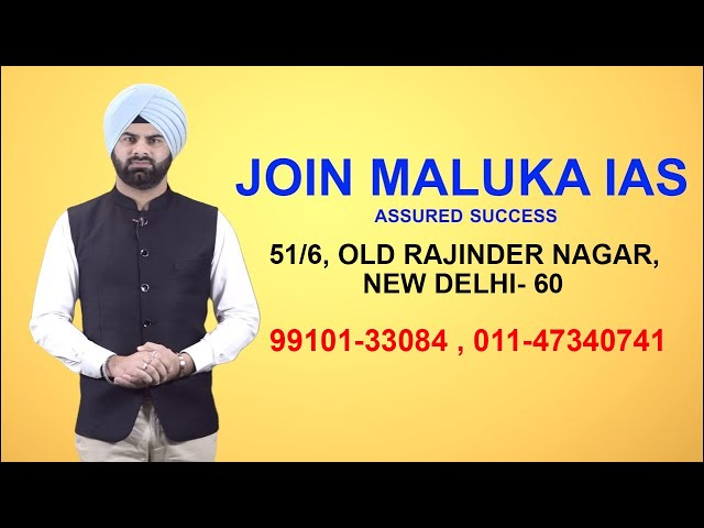 MALUKA IAS - Best IAS Institute in Delhi - Join MALUKA IAS for ASSURED SUCCESS.