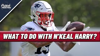 N'Keal Harry Looks BETTER Than Ever, What Do The Patriots Do With Him?