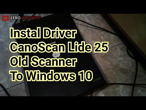 How to Install driver canon canoscan lide 25 to windows 10 and windows 8 old