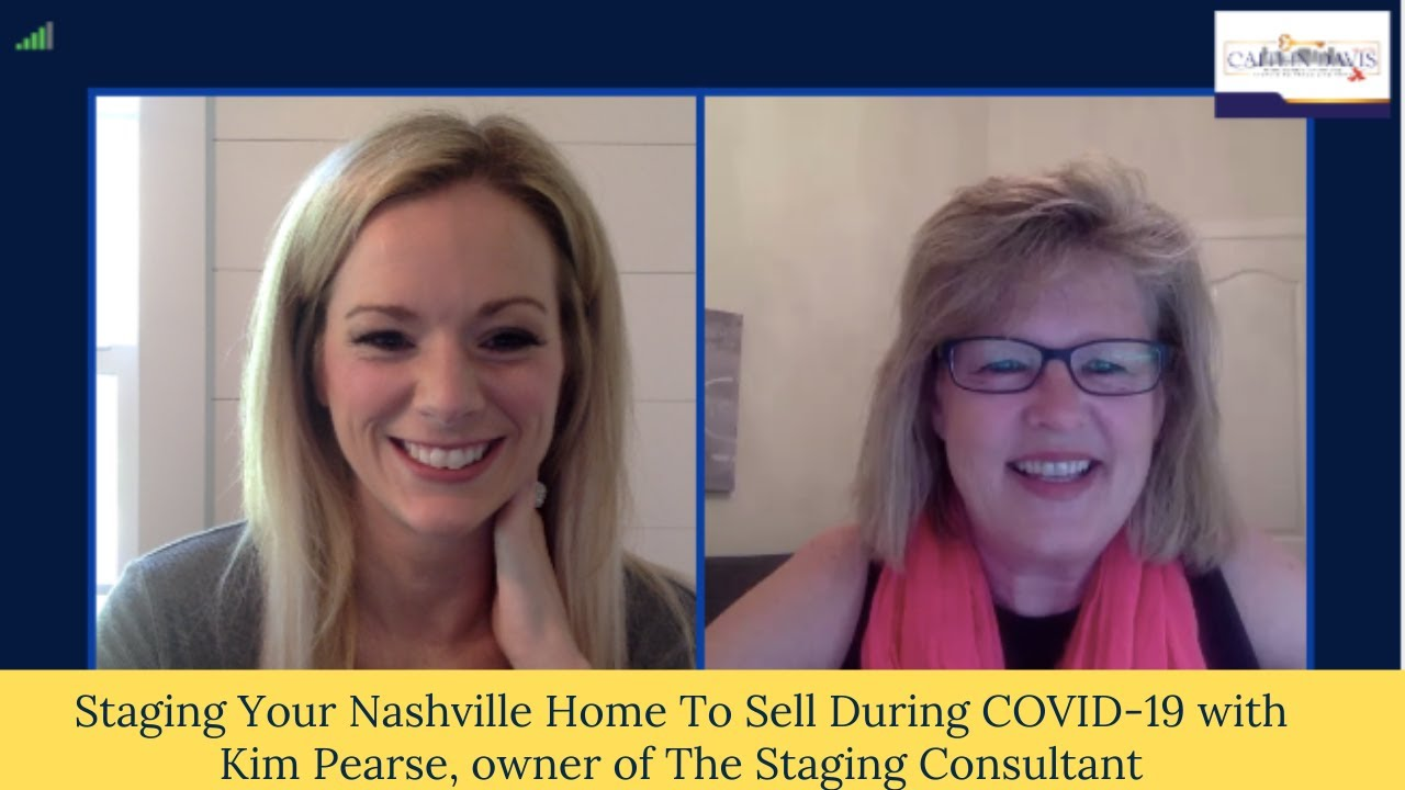 Selling Your Nashville Home During COVID-19 with Kim Pearse, The Staging Consultant