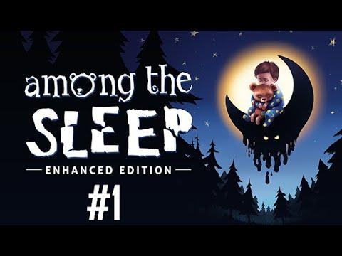 Among the Sleep Enhanced Edition Gameplay #1: A New Friend  