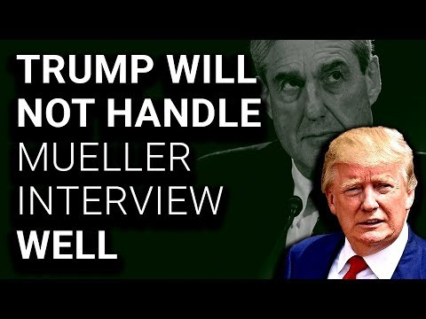 In Mock Mueller Interview, Trump Took 4 Hours To Answer 2 Questions