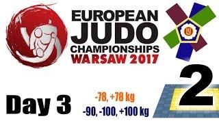 European Judo Championships Warsaw 2017: Day 3 - Day 3: Tatami 2