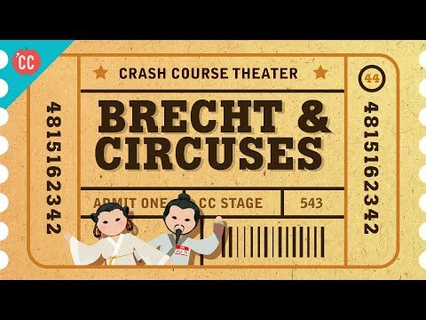 Bertolt Brecht and Epic Theatre: Crash Course Theater #44