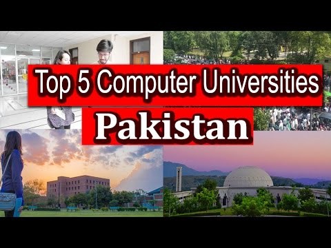 Top 5 Computer Science/IT Universities In Pakistan 2017 - Urdu