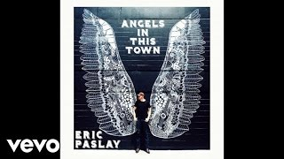 eric paslay angels in this town audio