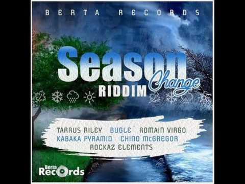 Season Change Riddim Mix Feat. Kabaka Pyramid, Romain Virgo, Tarrus Riley (Berta Rec.) (April 2017)