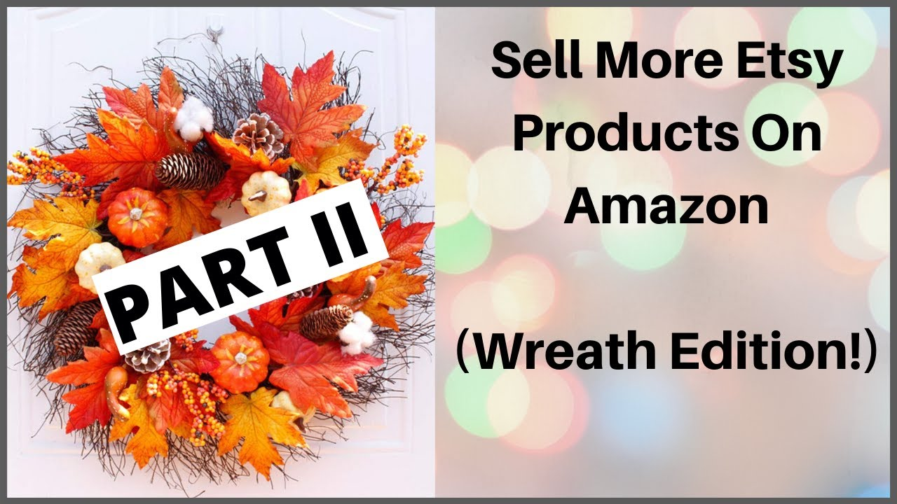 USE AMAZON TO YOUR ADVANTAGE: Sell More Etsy Products On Amazon -- Part 2 (Email Retargeting)