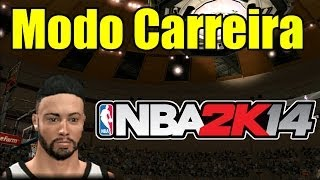 NBA 2K14 - Começando a Carreira