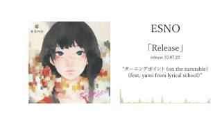 Artist: ESNO (a.k.a. Kenichiro Nishihara) Song: ターニングポイント ...