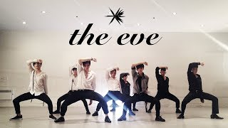 EAST2WEST EXO The Eve 전야 Dance Cover Boys Ver