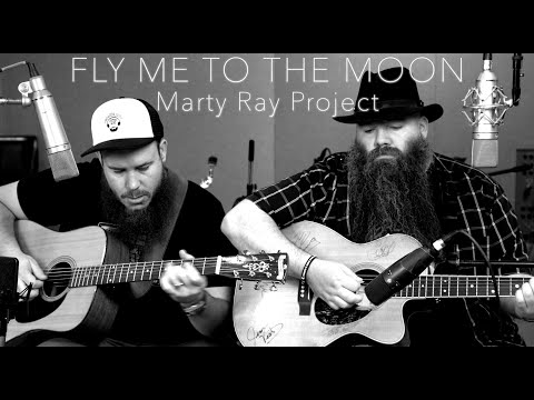 Fly Me To The Moon - Frank Sinatra | Marty Ray Project & CJ Wilder Cover